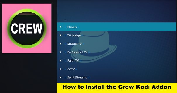 How to Install The Crew Kodi Addon