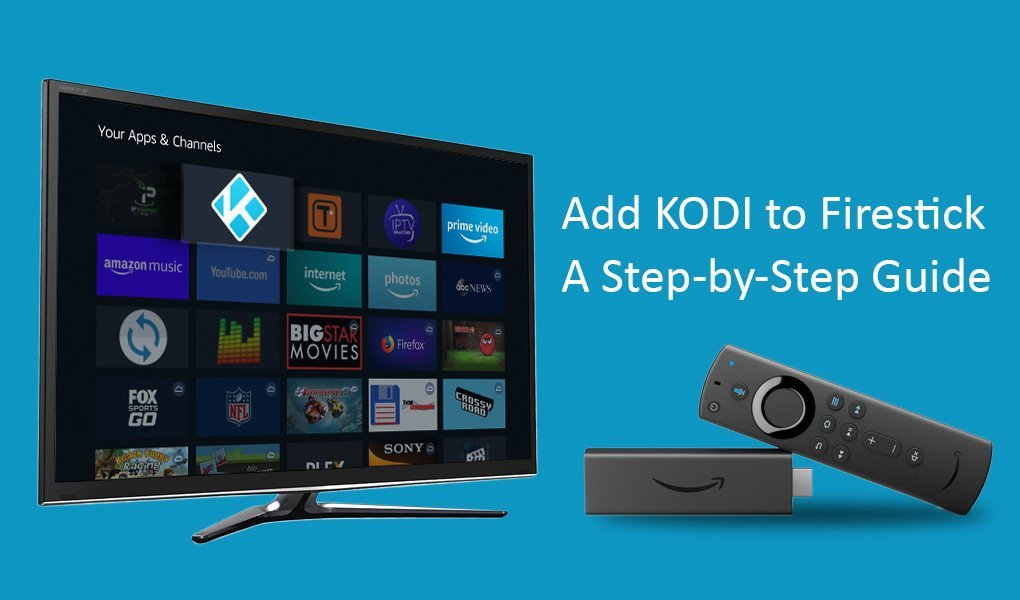 How To Install Kodi on Amazon Firestick TV