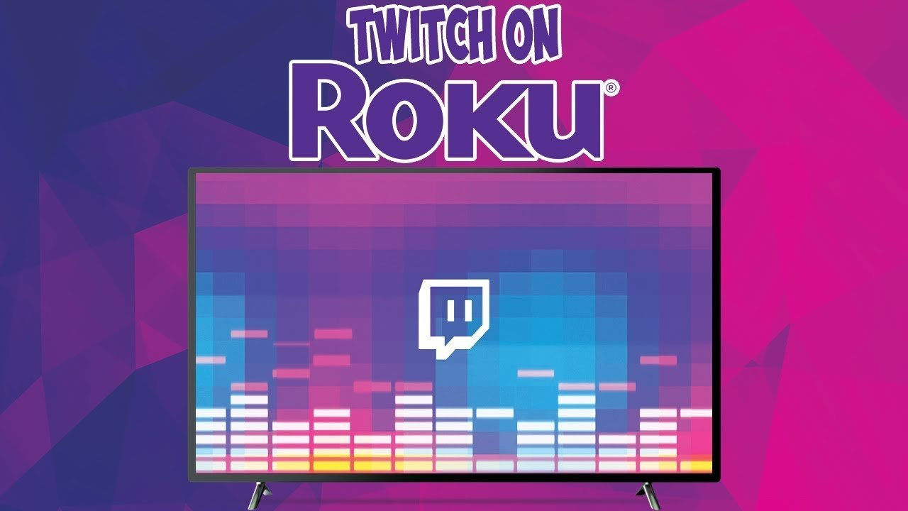 How to Get Twitch on Roku