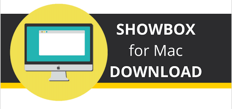 Showbox for Mac