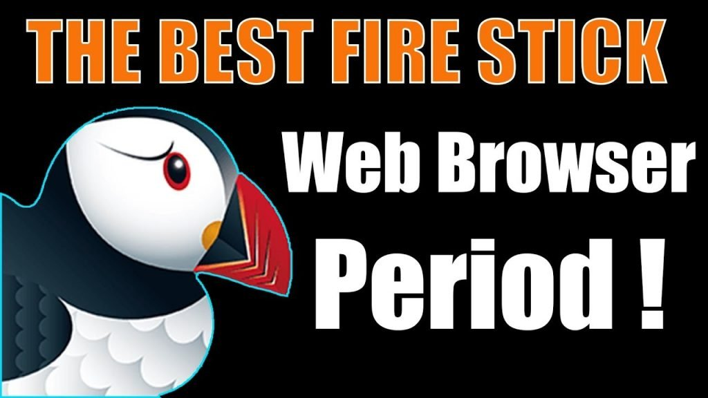 Puffin best browser for Firestick