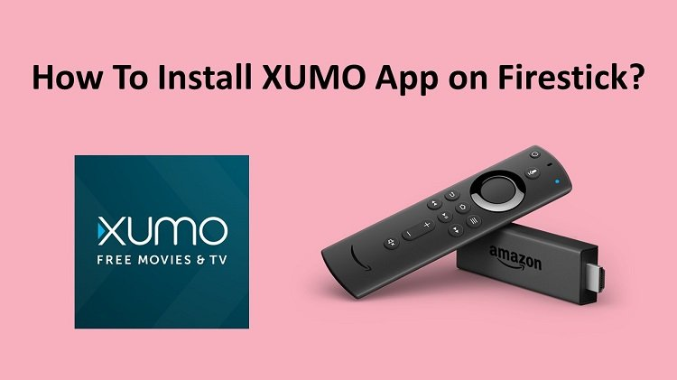 Xumo TV on Firestick – 2 Easy Install Methods for All Countries