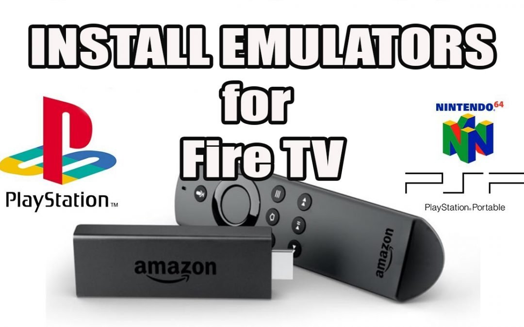 How To Install Emulators For Fire Tv Play N64 And Snes On Fire Stick Kfiretv