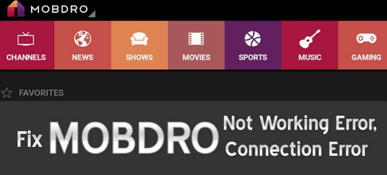 Mobdro Can't Load Data: Check Your Connection – The solutions