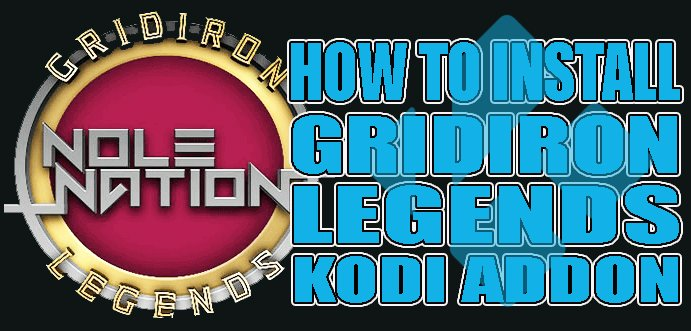 Gridiron Legends: Best Kodi Addon Live Football and more!