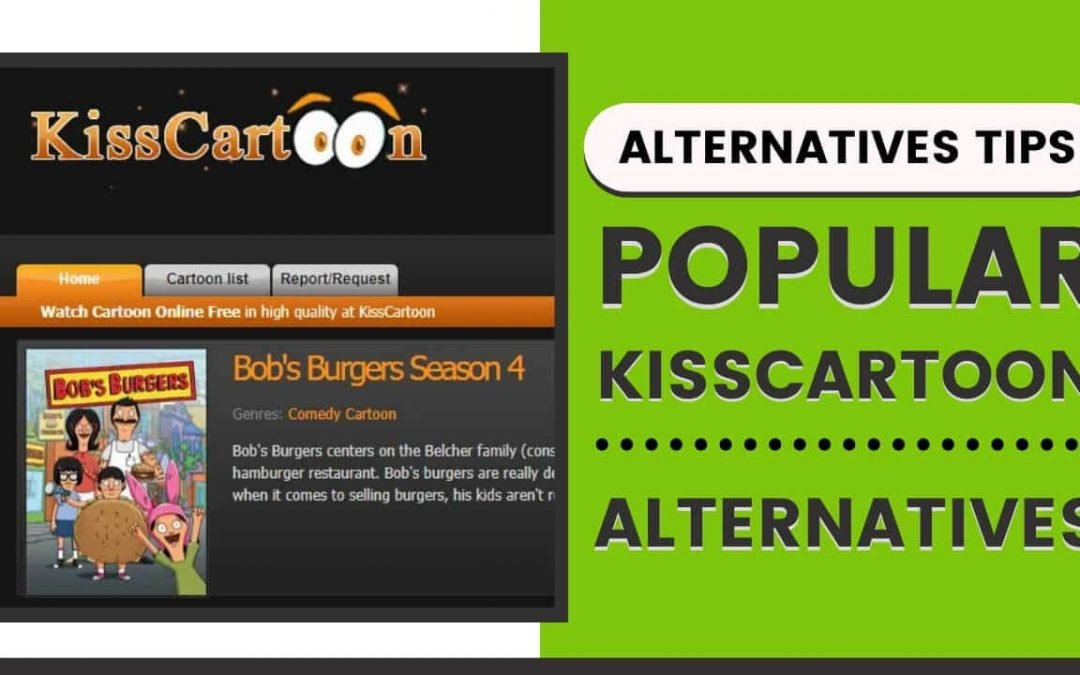 What are the Best KissCartoon Alternatives in 2021?