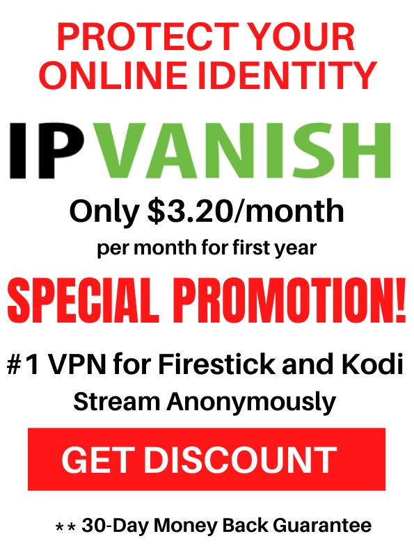 IPVanish July 2021 Special Promotion